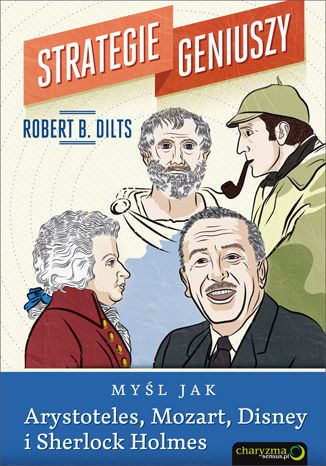 Okładka książki/ebooka Strategie geniuszy. Myśl jak Arystoteles, Mozart, Disney i Sherlock Holmes