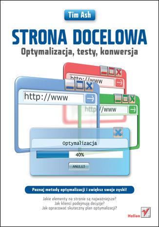 Okładka książki/ebooka Strona docelowa. Optymalizacja, testy, konwersja