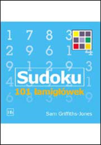Okładka książki Sudoku. 101 łamigłówek