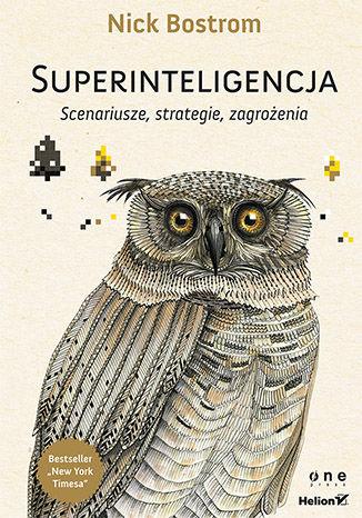 Okładka książki Superinteligencja. Scenariusze, strategie, zagrożenia