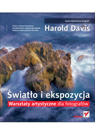 Okładka książki/ebooka Światło i ekspozycja. Warsztaty artystyczne dla fotografów