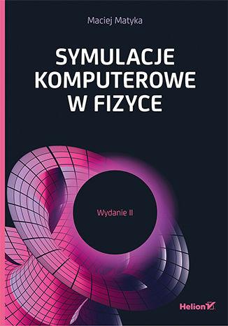 Okładka książki Symulacje komputerowe w fizyce. Wydanie II