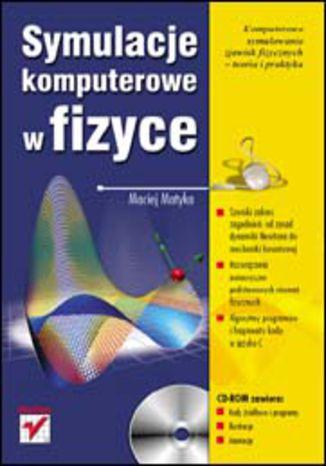 Okładka książki/ebooka Symulacje komputerowe w fizyce