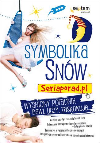 Symbolika snów. Seriaporad.pl