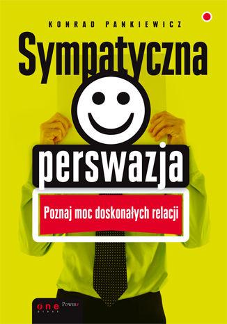Okładka książki Sympatyczna perswazja