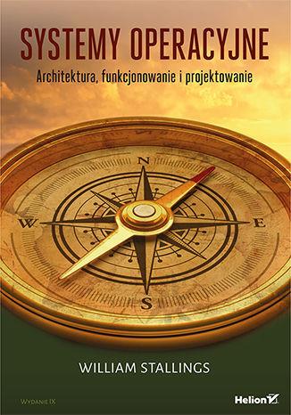Okładka książki Systemy operacyjne. Architektura, funkcjonowanie i projektowanie. Wydanie IX