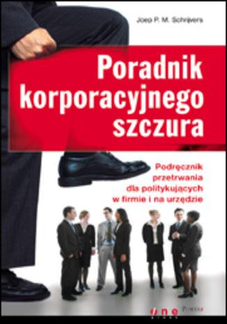 Okładka książki Poradnik korporacyjnego szczura