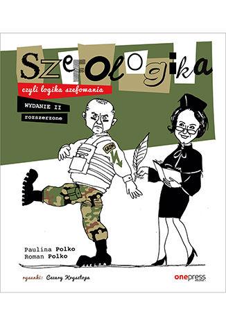Okładka książki Szefologika, czyli logika szefowania. Wydanie 2 rozszerzone