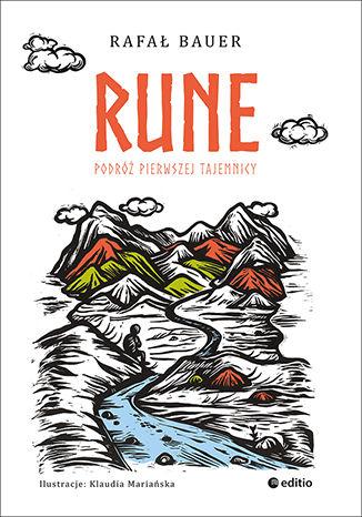 Okładka książki Rune. Podróż pierwszej tajemnicy
