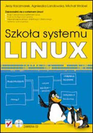 Okładka książki Szkoła systemu Linux
