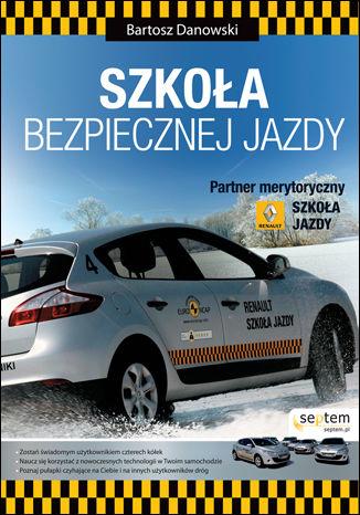 Okładka książki/ebooka Szkoła bezpiecznej jazdy