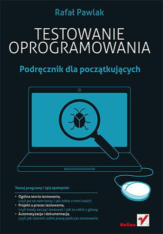 Okładka książki/ebooka Testowanie oprogramowania. Podręcznik dla początkujących