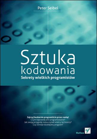 Okładka książki Sztuka kodowania. Sekrety wielkich programistów