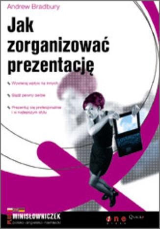 Okładka książki/ebooka Jak zorganizować prezentację