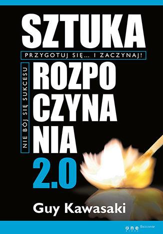 Okładka książki Sztuka rozpoczynania 2.0