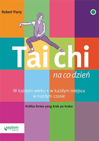 Okładka książki Tai Chi na co dzień