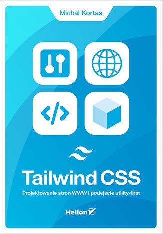 Okładka książki Tailwind CSS. Projektowanie stron WWW i podejście utility-first