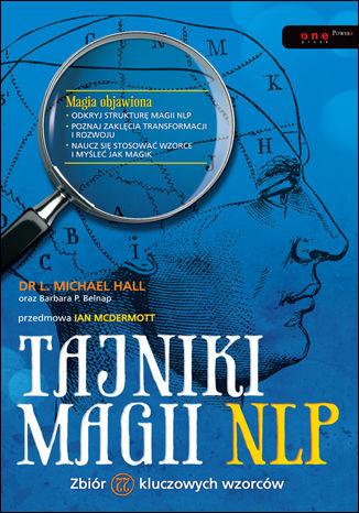 Okładka książki Tajniki magii NLP. Zbiór 77 kluczowych wzorców