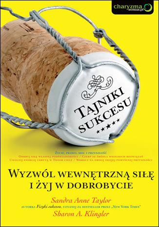 Okładka książki/ebooka Tajniki sukcesu. Wyzwól wewnętrzną siłę i żyj w dobrobycie