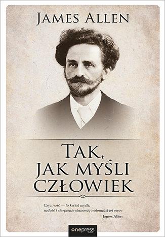 Okładka książki Tak, jak myśli człowiek