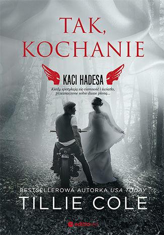 Okładka książki/ebooka Tak, kochanie. Kaci Hadesa