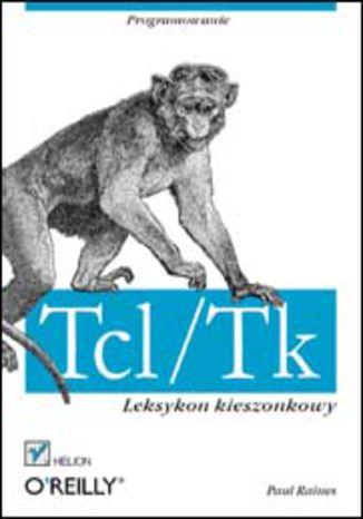 Okładka książki/ebooka Tcl/Tk. Leksykon kieszonkowy
