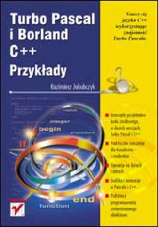 Okładka książki/ebooka Turbo Pascal i Borland C++. Przykłady