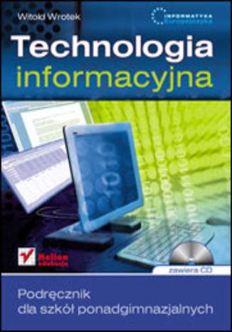 Okładka książki/ebooka Informatyka Europejczyka. Technologia informacyjna