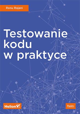 Okładka książki Testowanie kodu w praktyce