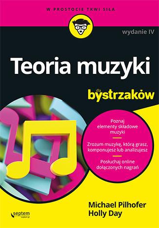 Okładka książki Teoria muzyki dla bystrzaków. Wydanie IV