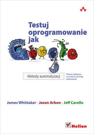 Okładka książki Testuj oprogramowanie jak Google. Metody automatyzacji