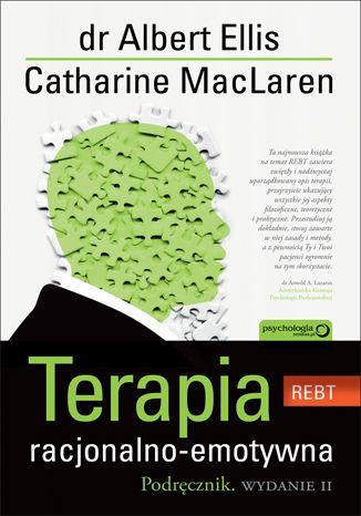 Okładka książki Terapia racjonalno - emotywna. Podręcznik. Wydanie II