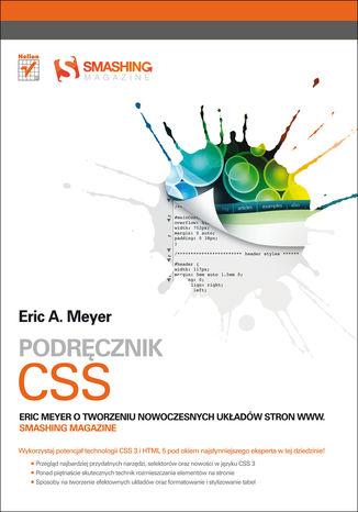 Okładka książki/ebooka Podręcznik CSS. Eric Meyer o tworzeniu nowoczesnych układów stron WWW. Smashing Magazine