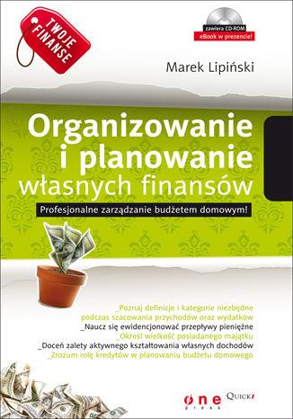 Okładka książki/ebooka Twoje finanse. Organizowanie i planowanie własnych finansów