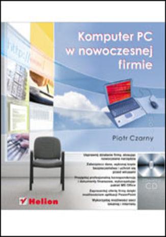 Okładka książki Komputer PC w nowoczesnej firmie