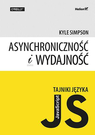 Okładka książki Tajniki języka JavaScript. Asynchroniczność i wydajność
