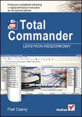 Okładka książki/ebooka Total Commander. Leksykon kieszonkowy