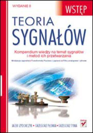 Okładka książki/ebooka Teoria sygnałów. Wstęp. Wydanie II