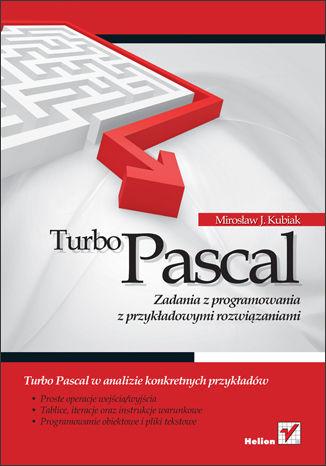 Okładka książki/ebooka Turbo Pascal. Zadania z programowania z przykładowymi rozwiązaniami
