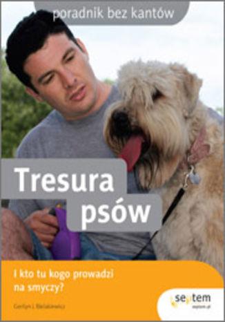 Okładka książki Tresura psów