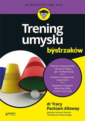 Okładka książki Trening umysłu dla bystrzaków
