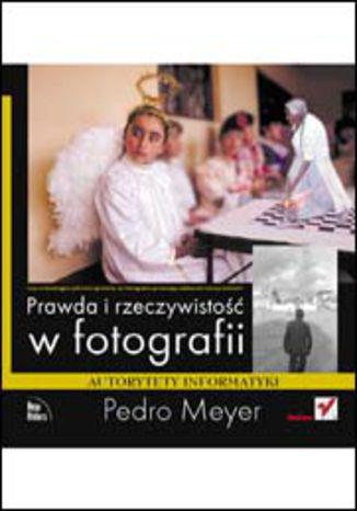 Okładka książki Prawda i rzeczywistość w fotografii
