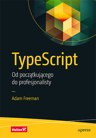 Okładka książki TypeScript. Od początkującego do profesjonalisty