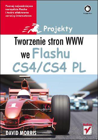 Okładka książki/ebooka Tworzenie stron WWW we Flashu CS4/CS4 PL. Projekty