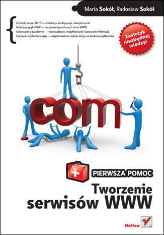 Okładka książki/ebooka Tworzenie serwisów WWW. Pierwsza pomoc