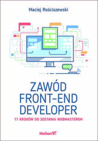 Okładka książki/ebooka Zawód front-end developer. 11 kroków do zostania webmasterem