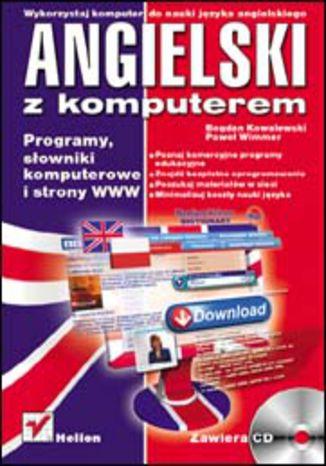 Okładka książki/ebooka Angielski z komputerem. Programy, słowniki komputerowe i strony WWW