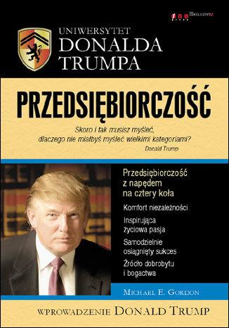 Okładka książki Uniwersytet Donalda Trumpa. Przedsiębiorczość