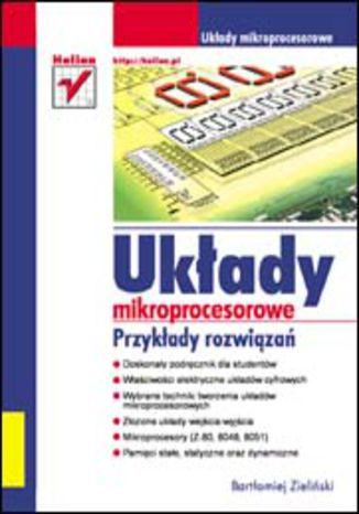 Okładka książki/ebooka Układy mikroprocesorowe. Przykłady rozwiązań