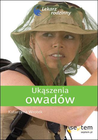 Okładka książki/ebooka Ukąszenia owadów. Lekarz rodzinny